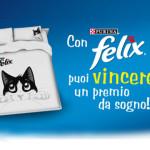 Concorso: con Felix puoi vincere un premio da sogno!